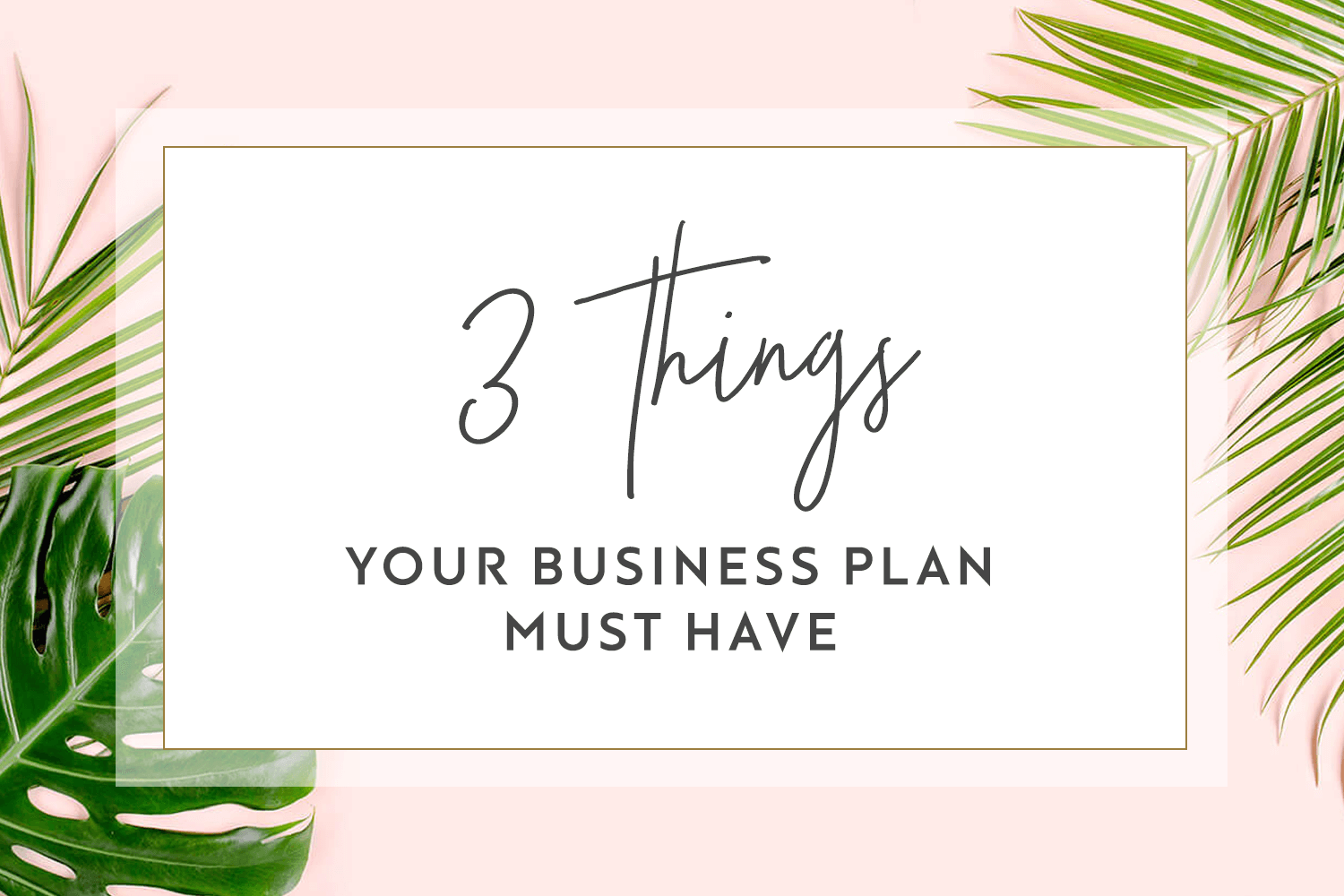 3-things-business-plan-must-have